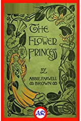 The Flower Princess (Illustrated) Kindle Edition