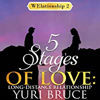 5 Stages of Love: Long Distance Relationship: WElationship, Book 2