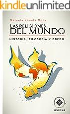 Las religiones del mundo. Historia, filosofía y credo