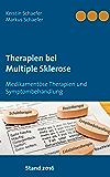 Therapien bei Multiple Sklerose: Medikamentöse Therapien und Symptombehandlung