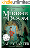 The Mirror of Doom (The Out-of-this-World Adventures of Tim Hunter Book 1)