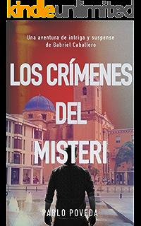 Los Crímenes del Misteri: Una aventura de intriga y suspense de Gabriel Caballero (Series