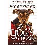 A Dog's Way Home: A Novel