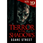 Terror in the Shadows Vol. 19: Horror Short Stories Collection with Scary Ghosts, Paranormal & Supernatural Monsters