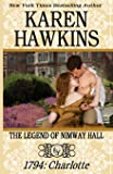 The Legend of Nimway Hall: 1794 - Charlotte (Volume 4)