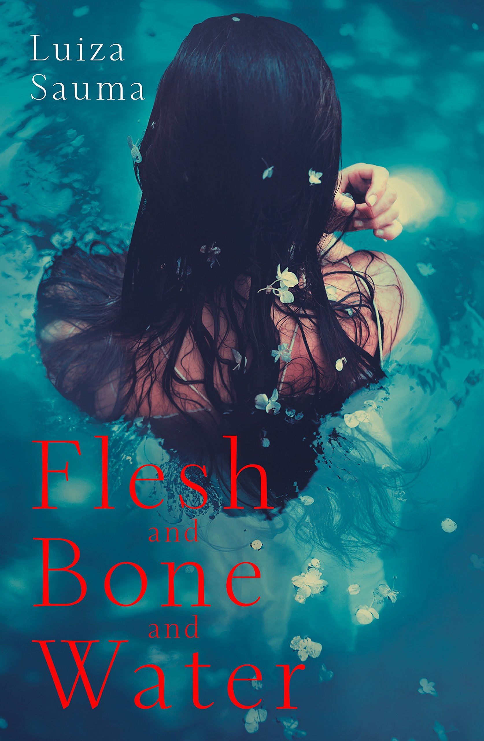 Download Flesh and Bone and Water pdf epub