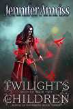 Twilight's Children: Mother Book Two (Kings of Kal'brath 3)