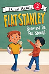 Flat Stanley: Show-and-Tell, Flat Stanley! (I Can Read Level 2) Kindle Edition