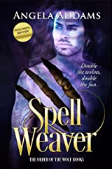 Spell Weaver plus Mayhem (The Order of the Wolf Series Book 3) Kindle Edition