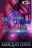 THE WOMAN WHO GOT AWAY
