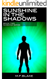 Sunshine in the Shadows: Book 2 of the Sunshine Series