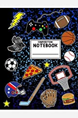 Composition Notebook: Boys Sports Composition Notebook with Pizza Video Games Soccer Basketball for School Paperback