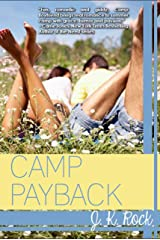 Camp Payback (Camp Boyfriend Book 2) Kindle Edition