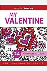 My Valentine: Coloring Book for Adults Paperback