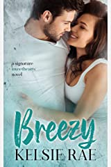 Breezy: an enemies to lovers, office romcom stand alone (Signature Sweethearts) Kindle Edition