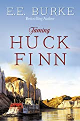 Taming Huck Finn (The New Adventures) Kindle Edition