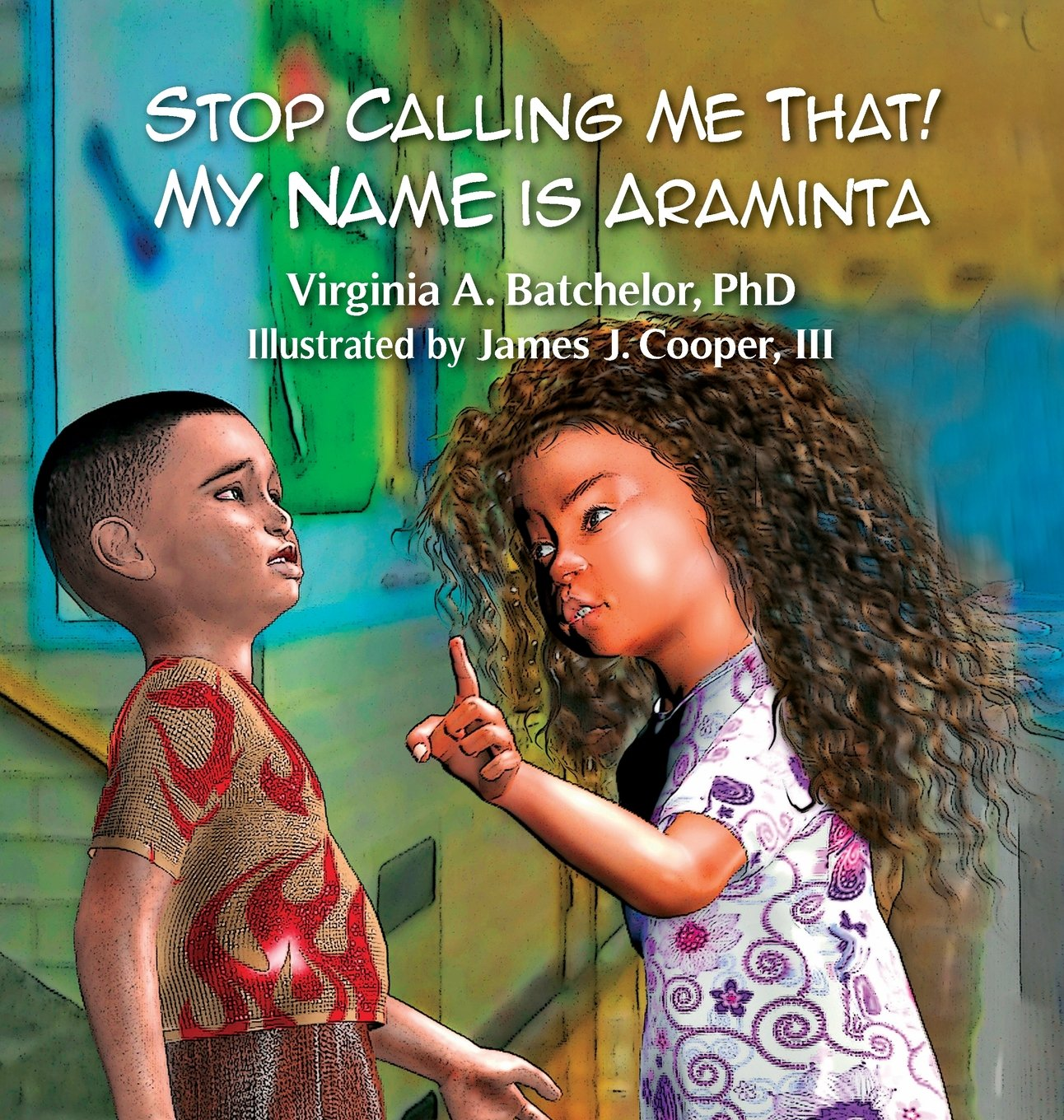 Stop Calling Me That! My Name Is Araminta PDF
