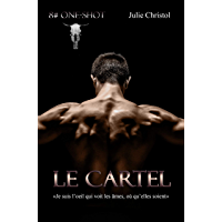 Le Cartel: 8# One-Shot (French Edition)
