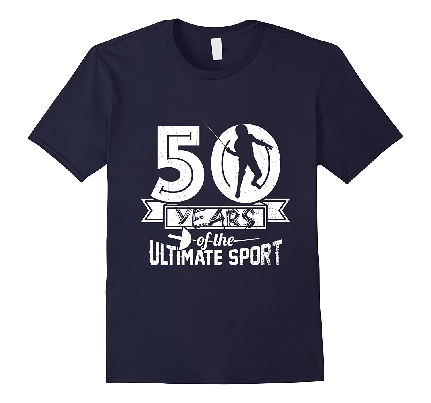 50 Years Of The Ultimate Sport Fencing T-Shirt-TH