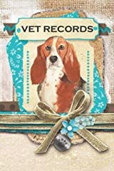 Vet Records: Basset Hound covered book for keeping track of important pet information Paperback
