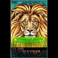The Chronicles of Narnia (The Chronicles of Narnia 1–7)