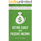 Retire Early with Passive Income: The Millennials Guide to Passive Income Savings