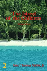 The Island of the Children (Morgan's Knot - A Serial Fantasy Book 2) Kindle Edition