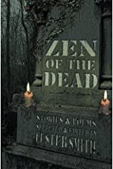 Zen of the Dead Kindle Edition