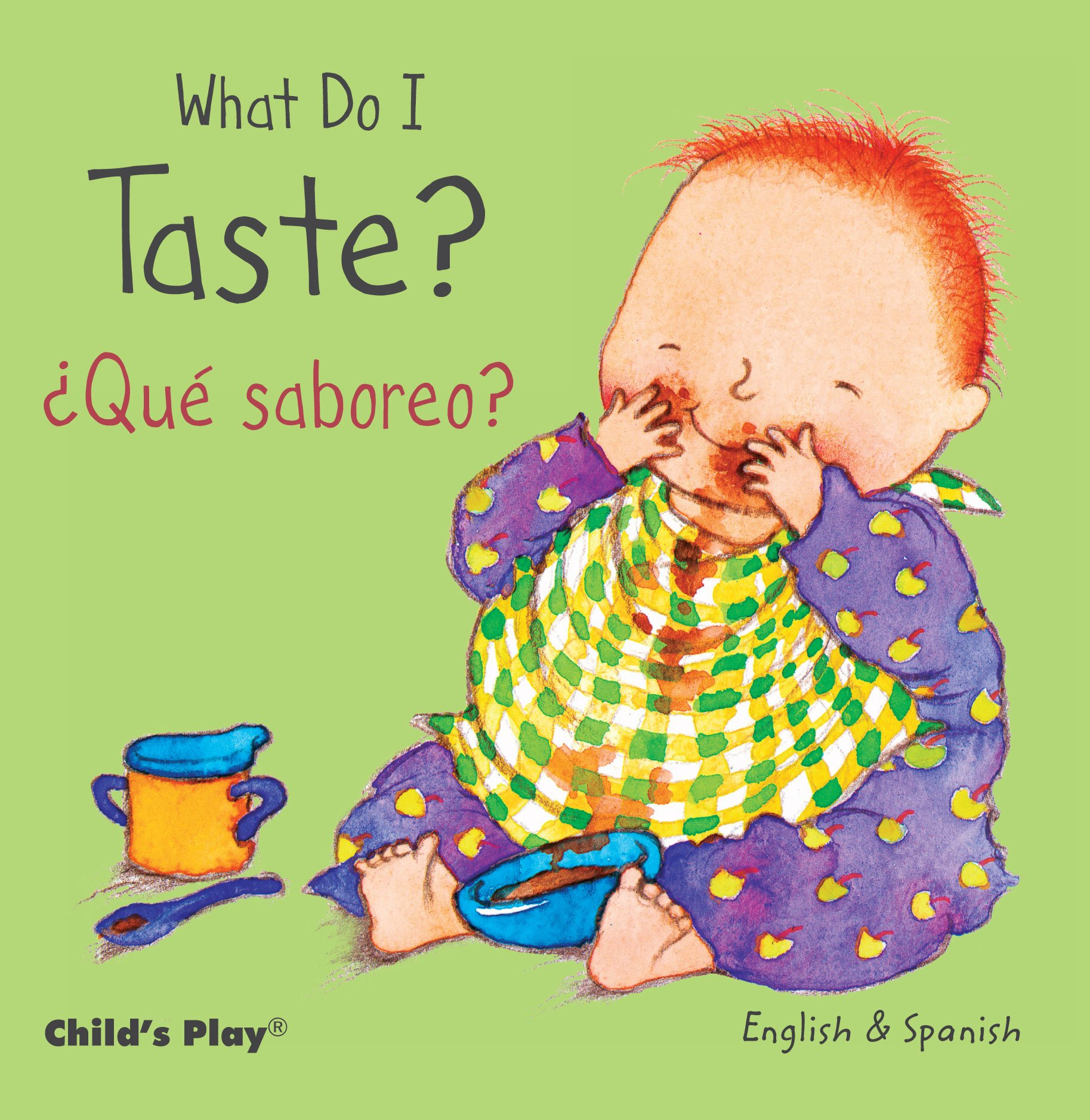 What Do I Taste? / ¿Qué saboreo? (Child's Play - Bilingual Titles) (Inglés) Libro de cartón – 1 abr 2015 Annie Kubler Teresa Mlawer 1846437229 Board books
