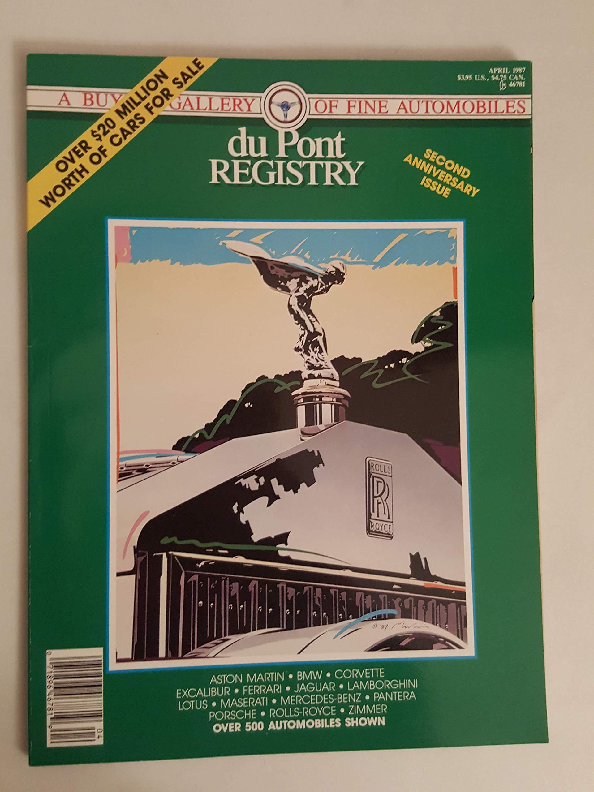 Vintage Dupont Registry Magazine April 1987 Rolls Porshe Ferrari