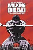 Walking Dead, Tome 8 : Une vie de souffrance
