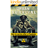 Urban survival: How to survive after a Pandemic