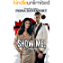 Show Me, Baby: A Vegas, Baby Novella