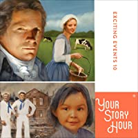 Exciting Events, Volume 10: Your Story Hour