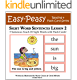 Sight Word Sentences Lesson 2: 5 Sentences Teach 20 Sight Words with Flash Cards (Learn to Read Sight Words) (English Edition)