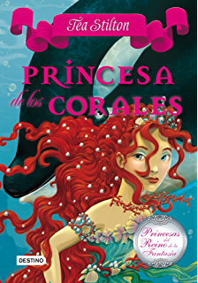 Princesa de los corales: Princesas del Reino de la Fantasía 2 (Spanish Edition)