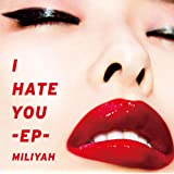 I HATE YOU-EP-