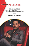 Taming the Big Bad Billionaire (Once Upon a Temptation Book 6)