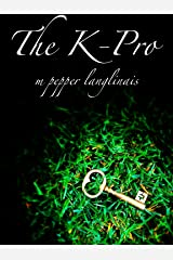 The K-Pro Kindle Edition