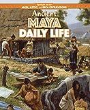 Ancient Maya Daily Life