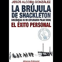 La brújula de Shackleton (Libros Singulares (Ls))