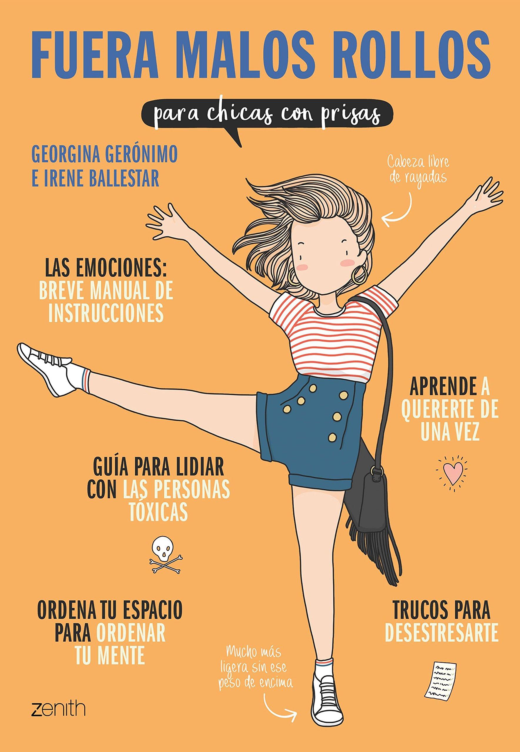 Fuera malos rollos para chicas con prisas: Amazon.es: Georgina Gerónimo, Irene Ballestar: Libros