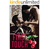 Love At First Touch (Love Comes First Book 4)