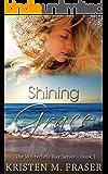 Shining Grace: A Christian Romance (The Whitecliffe Bay Series Book 1)