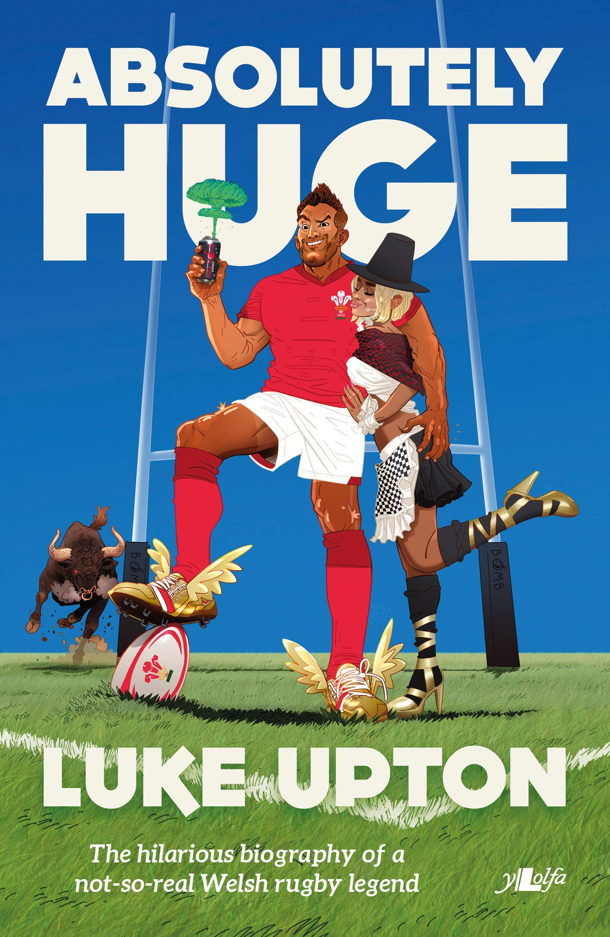 Absolutely Huge - The Hilarious Biography of a Not-So-Real Welsh Rugby Legend: Amazon.es: Luke Upton: Libros en idiomas extranjeros