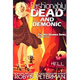 Fashionably Dead and Demonic: Book Fifteen, The Hot Damned Series
