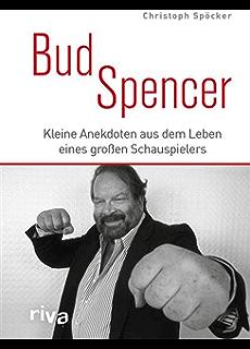 bud spencer kleine anekdoten aus dem leben eines groen schauspielers - Bud Spencer Lebenslauf