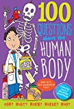 100 Questions About... The Human Body