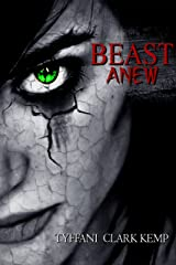 Beast Anew (The Beasty Series) Kindle Edition