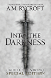 Into the Darkness (Special Edition): A Sword and Sorcery Dark Fantasy (Cathell Book 1)